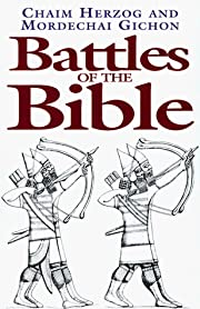 Battles of the Bible: A Military History of…