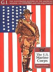 The United States Marine Corps por Charles…
