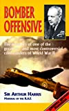 Bomber offensive / by Sir Arthur Harris ; new introduction by Denis Richards ; preface by Mrs. Nicholas Assheton