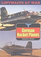 German Rocket Planes (Luftwaffe At War) by…