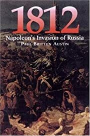 1812: 1812: March on Moscow, 1812:…