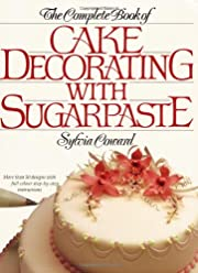 The Complete Book Of Cake Decorating With…