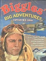 Biggles' Big Adventures - Biggles in…