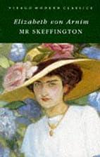 Mr. Skeffington by Elizabeth von Arnim