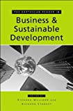 The Earthscan reader in business and sustainable development / edited by Richard Starkey and Richard Welford
