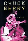 Chuck Berry : the biography / John Collis