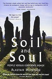 Soil and Soul: People Versus Corporate Power…