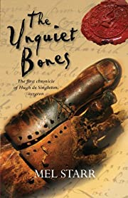 The unquiet bones : the first chronicle of…