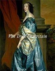 Van Dyck and Britain de Karen Hearn
