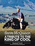 Steve mcqueen : A tribute to the king of cool