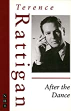 After the Dance by Terence Rattigan