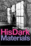 His dark materials : based on the novels by Pilip Pullman / adapted by Nicholas Wright