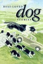 Best-loved Dog Stories by William Geldart