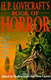 H.P. Lovecraft's book of horror / edited by Stephen Jones and Dave Carson
