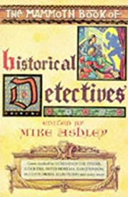 The Mammoth Book of Historical Detectives…