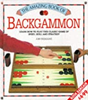 The amazing book of backgammon : learn how…