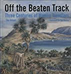 Off the Beaten Track: Three Centuries of…