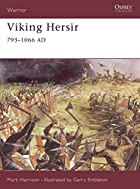 Viking Hersir 793-1066 AD by Mark Harrison