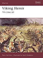 Viking Hersir, 793–1066 AD by Mark…