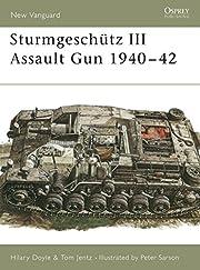 Sturmgeschütz III Assault Gun 1940–42…