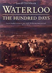 Waterloo: The Hundred Days (Battles and…