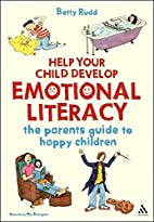 Help Your Child Develop Emotional Literacy…