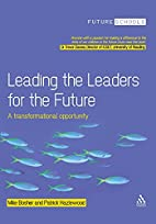 Leading the Leaders for the Future: A…