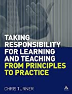 Taking Responsibility for Learning and…