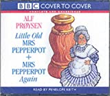 Little old Mrs Pepperpot's + Mrs Pepperpot again / story by Alf Proysen ; read by Penelope Keith