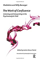 The Work of Confluence: Listening and…