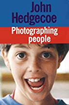 Photographing People by John Hedgecoe