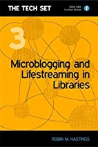 Microblogging and Lifestreaming for Libr…
