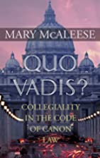 Quo Vadis?: Collegiality in the Code of…