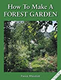Amazon.com: How to Make a Forest Garden: Patrick Whitefield: Books cover