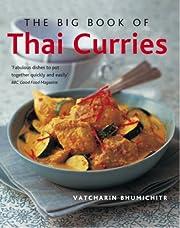 The Big Book of Thai Curries de Vatcharin…