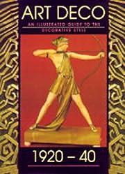 A guide to Art Deco style af Arie van de…