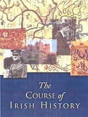 The Course of Irish History – tekijä: T.…