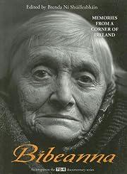 Bibeanna: Memories from a Corner of Ireland…