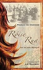 Roise Rua: An Island Memoir by Padraig Ua…