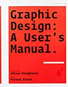 Graphic Design: A User's Manual by…