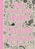 My Wonderful World of Fashion Postcards by…