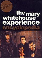 The Mary Whitehouse Experience av David…