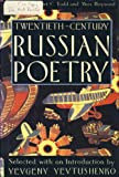 Twentieth century Russian poetry / selected with an introduction by Yevgeny Yevtushenko ; edited by Albert C. Todd and Max Hayward (with Daniel Weissbort)