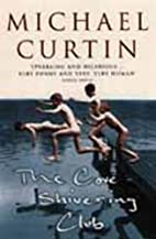 The Cove Shivering Club by Michael Curtin
