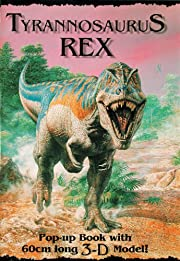 Tyrannosaurus Rex: Pop-up Book w/ 3D Model…