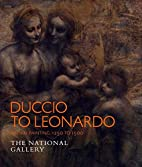 Duccio to Leonardo : Italian painting…