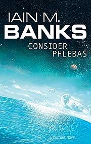 Consider Phlebas av Iain M. Banks