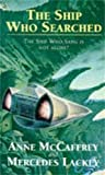 The Ship who Searched (The Ship Series)