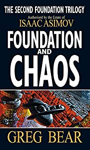 Foundation and Chaos (Second Foundation…