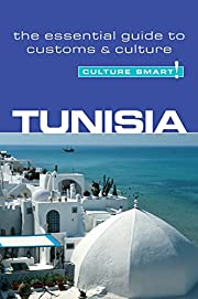Tunisia - Culture Smart!: The Essential…